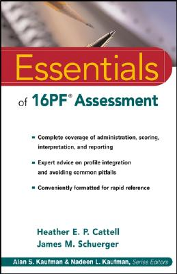 Essentials of 16Pf Assessment By Cattell, Heather E. P./ Schuerger, James M.