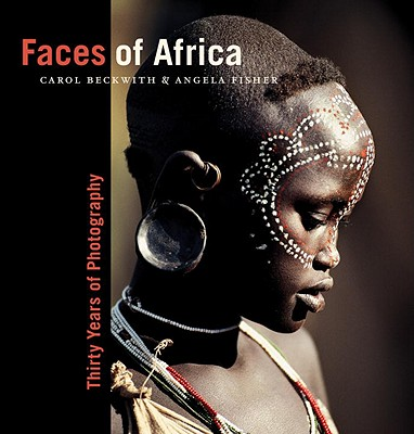 Faces of Africa By Beckwith, Carol/ Fisher, Angela